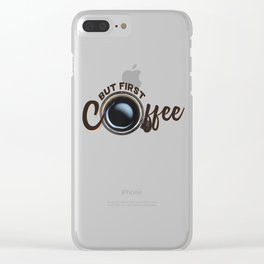 but first coffee (photo) Clear iPhone Case