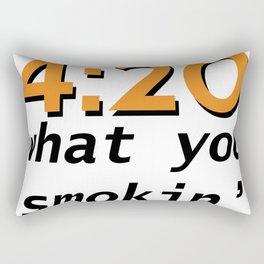 4:20 what you smokin' Rectangular Pillow