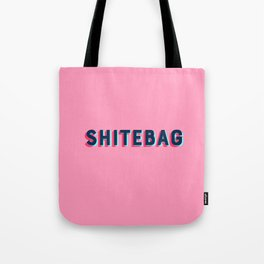 Shitebag Tote Bag
