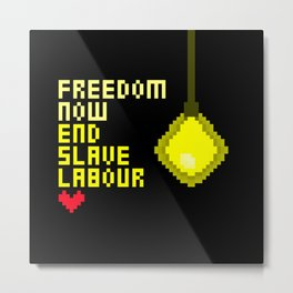 End Slave Labour #2 Metal Print