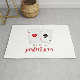 We're A Perfect Pair | Pair Of Aces Rug