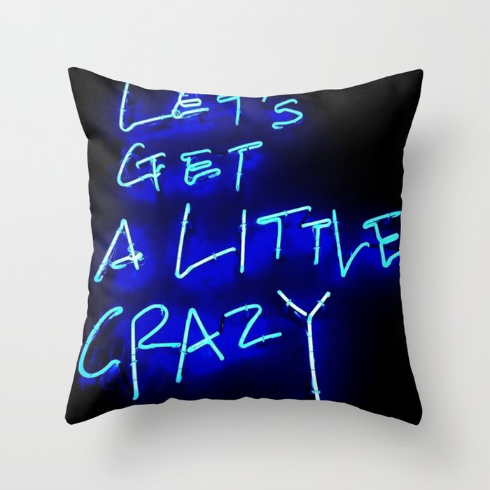 Crazy Throw Pillow