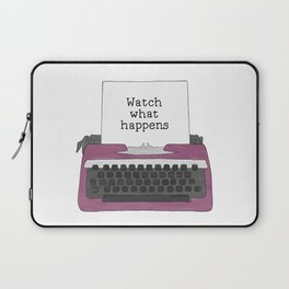 Watch What Happens Laptop Sleeve