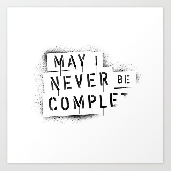 NEVER BE COMPLF Art Print