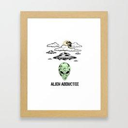 Alien Abductee Funny UFO Extraterrestrial Nerd Believer Framed Art Print