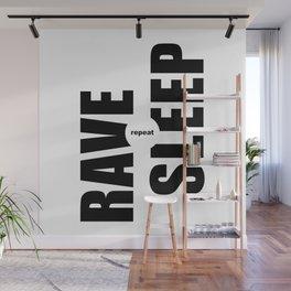 Rave Sleep Repeat Wall Mural
