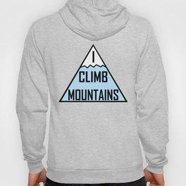 I Climb Mountains Blue Hoody