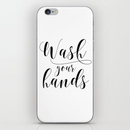 Bathroom Printable, Wash Your Hands, home decor, Bathroom Sign, Bathroom Art, Bathroom Rules iPhone Skin