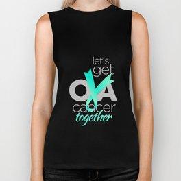 Let's Get Ova Cancer Together! Biker Tank