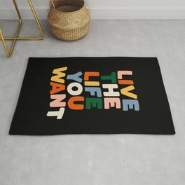 Life the Life You Want - Motivational Typography Rug
