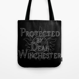 Protected by Dean Winchester Tote Bag