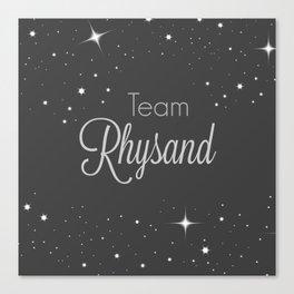 Team Rhysand Canvas Print
