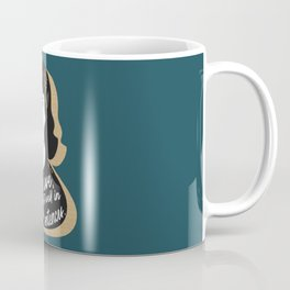 Let Me Live - Sylvia Plath - Teal Coffee Mug