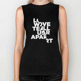 LOVE WILL TEAR US APART Biker Tank
