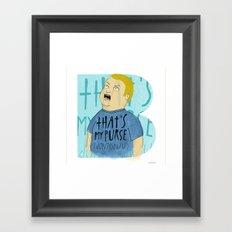 That's my Purse! Framed Art Print