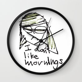 I don't like mornings Wall Clock