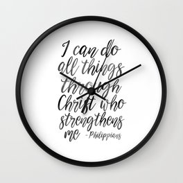 I Can Do All Things Through Christ Who Strengthens Me, Philippians Quote,Christian Art,Bible Verse,H Wall Clock