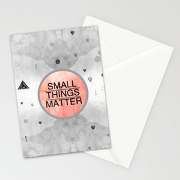Small Things Matter Stationery Cards