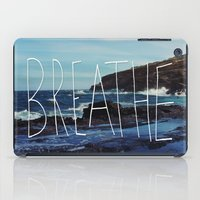 breathe iPad Cases featuring Breathe by Leah Flores