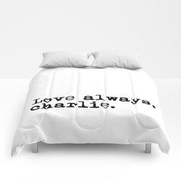 Love always, charlie. (Version 1, in black) Comforters