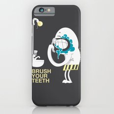 Brush your teeth iPhone 6s Slim Case
