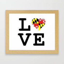 Love Maryland Framed Art Print