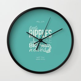 Little ripples make big waves Wall Clock