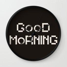 GOOD MORN/NG Wall Clock