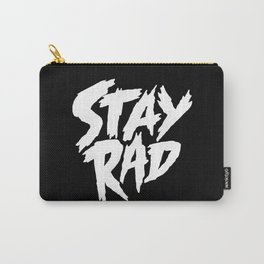 Stay Rad (on Black) Carry-All Pouch