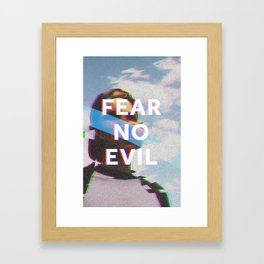 Fear No Evil  Framed Art Print
