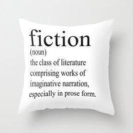 Fiction Definition (Black on White) Throw Pillow