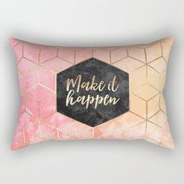Make It Happen Rectangular Pillow
