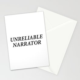 UNRELIABLE NARRATOR Stationery Cards