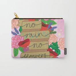 No Rain, No Flowers Carry-All Pouch