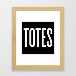 Totes Framed Art Print