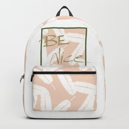 Be Nice #society6 #motivational Backpack