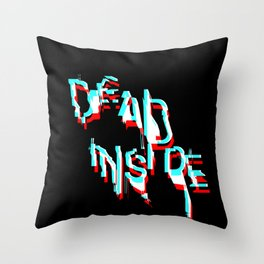 dead inside Throw Pillow