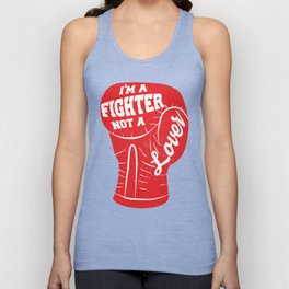 I'm A Fighter Not A Lover - Red Unisex Tank Top