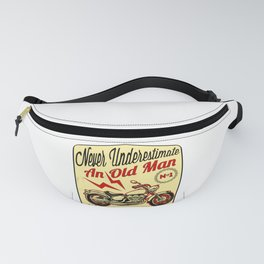 Never Underestimate An Old Man graphic Gift for Grandpa Biker Fanny Pack