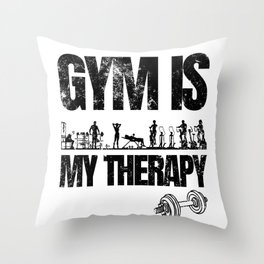 Gym Is My Therapy Throw Pillow