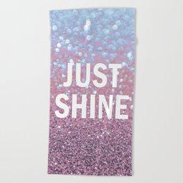 Just Shine Beach Towel
