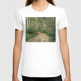 Into the Woods I Go To Find My Soul T-shirt