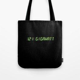 1.21 Gigawatt - Back to the future Tote Bag