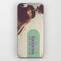 not all who wander are lost iPhone & iPod Skins featuring Not All Who Wander by Alysa Sawyer