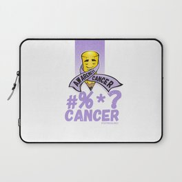 #%*? Cancer too, Cancer Awareness Laptop Sleeve
