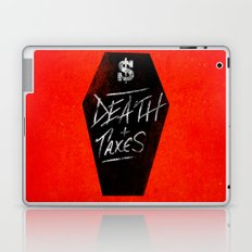 Death & Taxes Laptop & iPad Skin