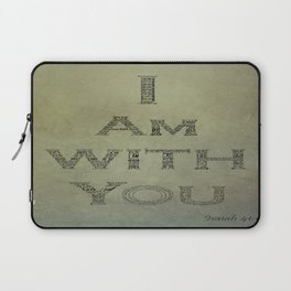 I Am With You Isaiah 41:10 Laptop Sleeve