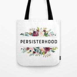 PERSISTERHOOD Tote Bag