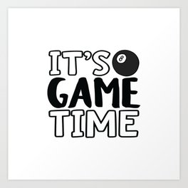 It's Game Time, Pool Art Print