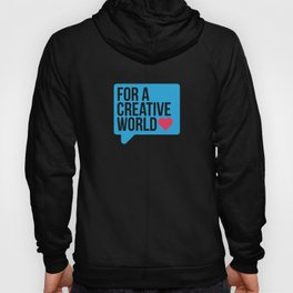 For a Creative World  Hoody